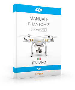 manuale phantom 3 italiano